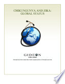 Chikungunya and Zika  Global Status 2010 edition Book
