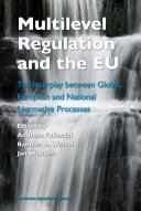 Multilevel Regulation and the EU: The Interplay between ...