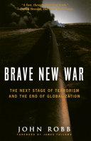 Brave New War