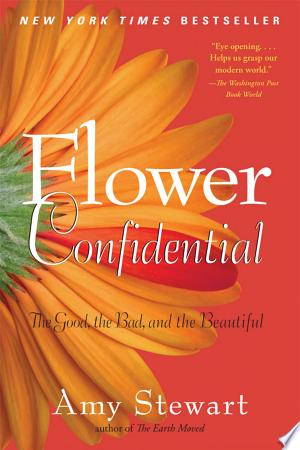 Download Flower Confidential Free Books - Dlebooks.net