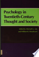 Psychology in Twentieth-Century Thought and Society