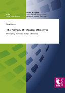 The Primacy of Financial Objectives