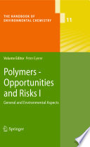 Polymers   Opportunities and Risks I