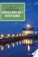 Explorer s Guide North Carolina s Outer Banks  Third Edition   Explorer s Complete
