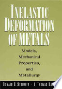Inelastic Deformation of Metals Book