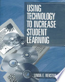 Using Technology to Increase Student Learning