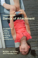 Learning the Dance of Attachment