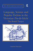 Language, Science and Popular Fiction in the Victorian Fin-de-Siècle [Pdf/ePub] eBook
