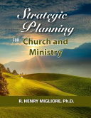 Strategic Planning for Church and Ministry