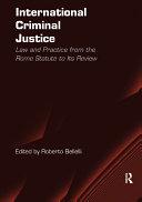 International Criminal Justice