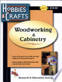 Woodworking Cabinetry (REA's Hobbies Crafts Series)