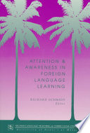 Attention And Awareness In Foreign Language Learning