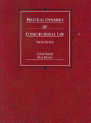 Political Dynamics of Constitutional Law