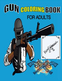 Gun Coloring Book For Adults