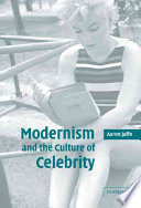 Modernism and the Culture of Celebrity