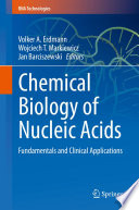 Chemical Biology of Nucleic Acids Book