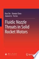 Fluidic Nozzle Throats in Solid Rocket Motors