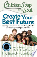 Chicken Soup for the Soul  Create Your Best Future Book