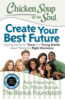 Chicken Soup for the Soul: Create Your Best Future Pdf/ePub eBook