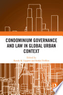 Condominium Governance and Law in Global Urban Context