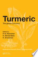 """Turmeric: The genus Curcuma"" by P. N. Ravindran, K. Nirmal Babu, Kandaswamy Sivaraman"