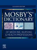 Mosby's Dictionary of Medicine, Nursing & Health Professions - E-Book Pdf/ePub eBook