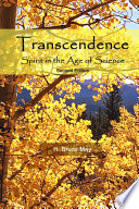 Transcendence  Spirit in the Age of Science  Second Edition Book PDF