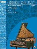 Little Melodic Etudes  Opus 187  Nos  1 54   Cornelius Gurlitt  Book 1