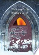 The Long Dark Winter's Night