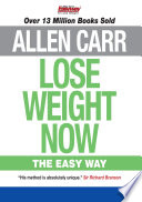 """Lose Weight Now: The Easy Way"" by Allen Carr"