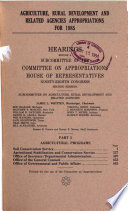 Agriculture Rural Development And Related Agencies Appropriations For 1985