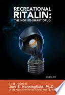 Recreational Ritalin  The Not So Smart Drug
