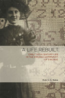 A Life Rebuilt: Early 20Th Century Life in the Swedish ...