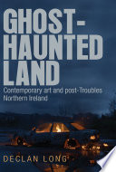 Ghost haunted land