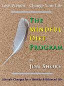 The Mindful Diet Program