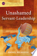 Unashamed Servant Leadership