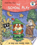 The School Play  Little Critter