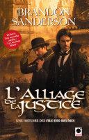 L'Alliage de la justice (Une histoire des Fils-des-brumes) Pdf/ePub eBook