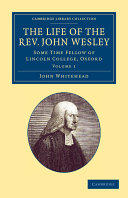 The Life of the Rev  John Wesley  M A