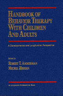 Handbook Of Behavior Therapy With Children And Adults