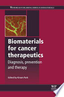 Biomaterials for Cancer Therapeutics Book