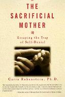 The Sacrificial Mother