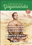 Affermazioni scientifiche di guarigione. Meditazioni metafisiche