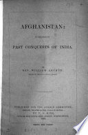 Afghanistan in Relation to Past Conquests of India