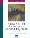 Cisco IOS 12.0 Solutions for Network Protocols: IP