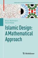 Islamic Design  A Mathematical Approach