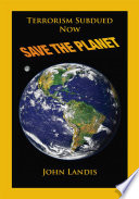 Terrorism Subdues Now Save the Planet