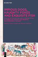 Impious Dogs  Haughty Foxes and Exquisite Fish