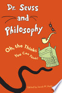 Dr Seuss And Philosophy Book PDF