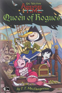 Epic Tales from Adventure Time  Queen of Rogues